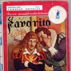 Libros de segunda mano: RAFAEL SABATINI / EL FAVORITO (E.MOLINO Nº 31 FAMOSAS NOVELAS AÑO III TAPA DURA). Lote 22381059