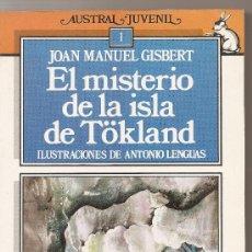 Libros de segunda mano: EL MISTERIO DE LA ISLA DE TOKLAND DE JOAN MANUEL GISBERT. Lote 22511590