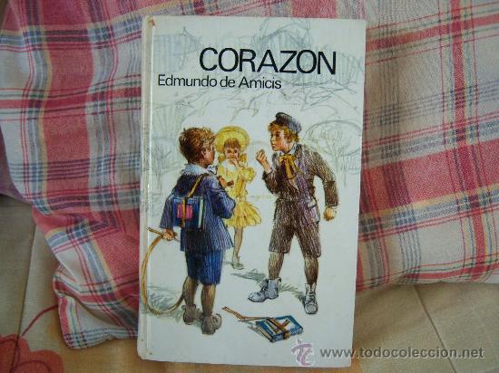 EDMUNDO DE AMICIS CORAZÓN (Libros de Segunda Mano - Literatura Infantil y Juvenil - Novela)