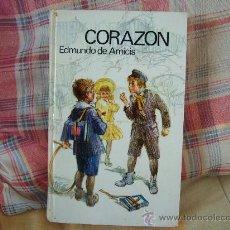 Libros de segunda mano: EDMUNDO DE AMICIS CORAZÓN. Lote 50107319