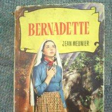 Libros de segunda mano: COLECCION HISTORIAS N.13 , BERNADETTE, 1966 EDITORIAL BRUGUERA. Lote 24170132