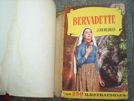 Libros de segunda mano: coleccion historias n.13 , bernadette, 1966 editorial bruguera - Foto 2 - 24170132