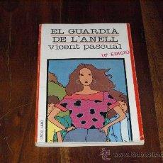 Libros de segunda mano: EL GUARDIÀ DE L'ANELL-VICENT PASCUAL-. Lote 26282774