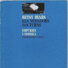 Libros de segunda mano: ELS NEDADORS NOCTURNS DE BETSY BYARS. Lote 26631761