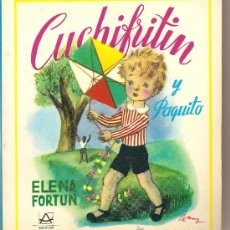 Libros de segunda mano: CUCHIFRÍN Y PAQUITO DE ELENA FORTÚN (AGUILAR). Lote 25950958