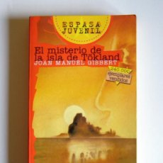 Libros de segunda mano: EL MISTERIO DE LA ISLA DE TÖKLAND - JOAN MANUEL GISBERT. Lote 26471631