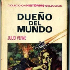 Libros de segunda mano: BRUGUERA HISTORIAS SELECCIÓN : JULIO VERNE - DUEÑO DEL MUNDO (1967). Lote 26704126