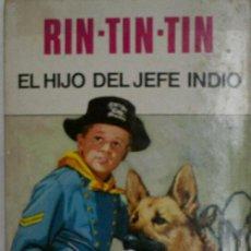 Libros de segunda mano: RIN-TIN-TIN. EL HIJO DEL JEFE INDIO. EDITORIAL BRUGUERA 1971. Lote 26973428