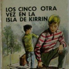 Libros de segunda mano: LOS CINCO OTRA VEZ EN LA ISLA DE KIRRIN. BLYTON ENID. 1976 EDITORIAL BRUGUERA. Lote 27071746