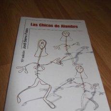 Libros de segunda mano: LAS CHICAS DE ALAMBRE/ JORDI SIERRA FABRA. Lote 27179538
