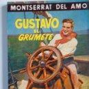 Libros de segunda mano: GUSTAVO EL GRUMETE. Nº 98. MONTSERRAT DEL AMO. EDICC. ESCELICER S. L., NUEVO SIN LEER.. Lote 27259190