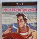 Libros de segunda mano: UN POLIZON SINGULAR. Nº 5. OTTO TILO SCHAWBERG. EDICC. ESCELICER S. L., NUEVO SIN LEER.. Lote 27375964