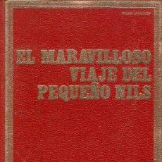 Libros de segunda mano: EL MARAVILLOSO VIAJE DEL PEQUEÑO NILS - SELMA LAGERLÖF - ED. EDIVAL-ORTELLS - 1975. Lote 27327556