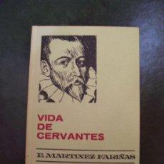 Libros de segunda mano: VIDA DE CERVANTES - COLECCIÓN HISTORIAS SELECCIÓN - ED. BRUGUERA 1970. Lote 27338713