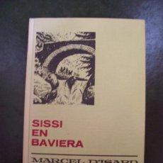 Libros de segunda mano: SISSÍ EN BAVIERA - COLECCIÓN HISTORIAS SELECCIÓN - ED. BRUGUERA 1972. Lote 27338940
