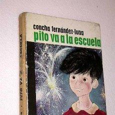 Libros de segunda mano: PITO VA A LA ESCUELA. CONCHA FERNÁNDEZ LUNA. ILUSTRA ASUN BALZOLA. PITO Y PICO Nº 2. ANAYA 1963.. Lote 121268018