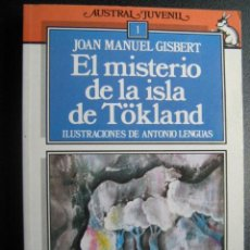 Libros de segunda mano: EL MISTERIO DE LA ISLA TÖKLAND. GISBERT, JOAN MANUEL. 1988. Lote 27438341