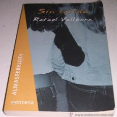Libros de segunda mano: SIN SALIDA - RAFAEL VALLBONA - MONTENA SERIE ALMAS REBELDES - TEMA RACISMO - . Lote 28107196
