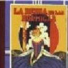 Libros de segunda mano: REEDICION 1999 CUENTOS DE CALLEJA - LA REINA DE LAS HORMIGAS - NUEVO DE LIBRERIA-. Lote 28301716