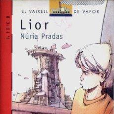 Libros de segunda mano: LIOR - NÚRIA PRADAS. Lote 28793289