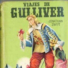 Libros de segunda mano: COLECCIÓN CADETE : JONATHAN SWIFT - VIAJES DE GULLIVER. Lote 28830027