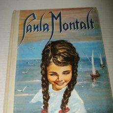 Libros de segunda mano: ANTIGUO LIBRO PAULA MONTALT DE PILAR MORIONES E ILUSTRACIONES DE Mª ANGELES ROCA . AÑO 1962.. Lote 28938959