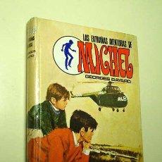 Libros de segunda mano: LAS EXTRAÑAS AVENTURAS DE MICHEL. GEORGES BAYARD. SERIE AVENTURA Nº 97. EDITORIAL MOLINO 1969. +++. Lote 29113152