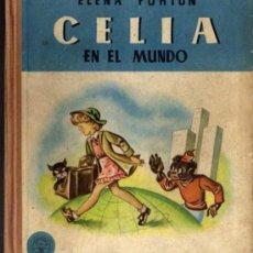 Libros de segunda mano: CELIA, EN EL MUNDO - ELENA FORTUN - M. AGUILAR EDITOR . Lote 29367972