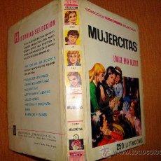 Libros de segunda mano: LIBRO MUJERCITAS POR LOUISE MAY ALCOTT COLEC. HISTORIAS SELECCIÓN BRUGUERA 1966. Lote 29604690