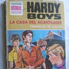 Libros de segunda mano: HARDY BOYS. LA CASA DEL ACANTILADO. 1975. 1ª EDICIÓN. BRUGUERA. HISTORIAS/HARDY BOYS. Lote 29878465