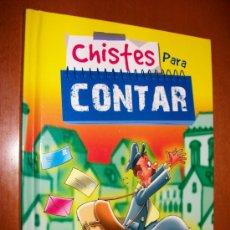 Libros de segunda mano: CHISTES PARA CONTAR - INFANTIL - TAPA DURA - NUEVO - LIBSA - ILUSTRACIONES A TODO COLOR. Lote 30385983