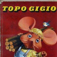 Libros de segunda mano: TOPO GIGIO : LA CASITA DE CAMPO (SEMIC, 1965). Lote 31170540