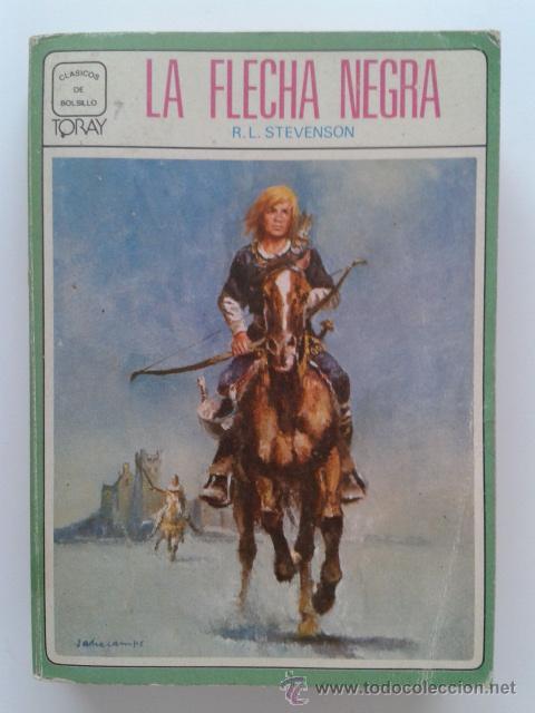 LA FLECHA NEGRA - R.L. STEVENSON - CLASICOS DE BOLSILLO - TORAY 1979 (Libros de Segunda Mano - Literatura Infantil y Juvenil - Novela)