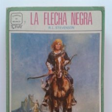 Libros de segunda mano: LA FLECHA NEGRA - R.L. STEVENSON - CLASICOS DE BOLSILLO - TORAY 1979. Lote 31252760