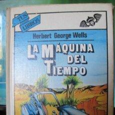 Libros de segunda mano: MH13//LA MÁQUINA DEL TIEMPO//WELLS. Lote 31258486
