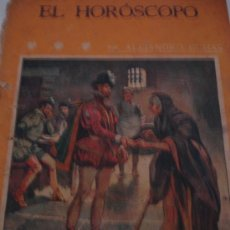 Libros de segunda mano: LA NOVELA ILUSTRADA - EL HORÓSCOPO DE ALEJANDRO DUMAS 1920. Lote 31285875