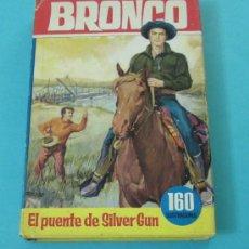 Libros de segunda mano: BRONCO EN EL PUENTE DE SILVER GUN. CON 160 ILUSTRACIONES ( L09 ). Lote 31333825