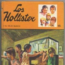 Livres d'occasion: LOS HOLLISTER Y EL VIEJO BARCO - Nº 15 - TORAY 1986. Lote 31405081