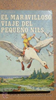 EL MARAVILLOSO VIAJE DEL PEQUEÑO NILS CLASICOS DE LA JUVENTUD 1975 (Libros de Segunda Mano - Literatura Infantil y Juvenil - Novela)