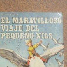 Libros de segunda mano: EL MARAVILLOSO VIAJE DEL PEQUEÑO NILS CLASICOS DE LA JUVENTUD 1975. Lote 31563283