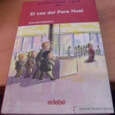 Libros de segunda mano: QUATRE AMICS I MIG EN.. EL CAS DEL PARE NOEL Nº 2 (COL2). Lote 31587617