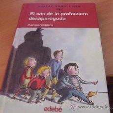 Libros de segunda mano: QUATRE AMICS I MIG EN.. EL CAS DE LA PROFESSORA DESAPAREGUDA Nº 1 (COL2). Lote 43705112