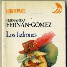 Libros de segunda mano: FERNANDO FERNÁN-GÓMEZ : LOS LADRONES (ANAYA, 1987). Lote 31730111