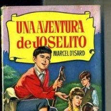 Libros de segunda mano: BRUGUERA HISTORIAS : UNA AVENTURA DE JOSELITO (1964). Lote 32571944