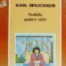 Libros de segunda mano: SADAKO QUIERE VIVIR - KARL BRUCKNER - NOGUER AÑOS 80 - NUEVO DE KIOSKO. Lote 56330409