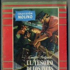 Libros de segunda mano: SALGARI : EL TESORO DE LOS INCAS (MOLINO, 1956). Lote 32688562