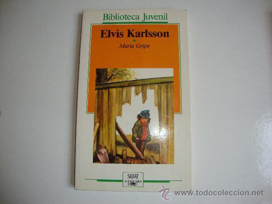 ELVIS KARLSSON- MARIA GRIPE. BIBLIOTECA JUVENIL (Libros de Segunda Mano - Literatura Infantil y Juvenil - Novela)