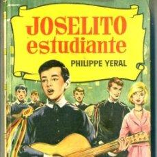 Libros de segunda mano: BRUGUERA HISTORIAS : JOSELITO ESTUDIANTE (1963). Lote 33020386