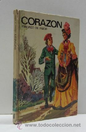 CORAZON - EDMUNDO DE AMICIS (Libros de Segunda Mano - Literatura Infantil y Juvenil - Novela)