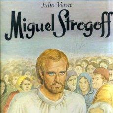 Libros de segunda mano: JULIO VERNE : MIGUEL STROGOFF (TORAY, 1987) GRAN FORMATO 24X33. Lote 42664772